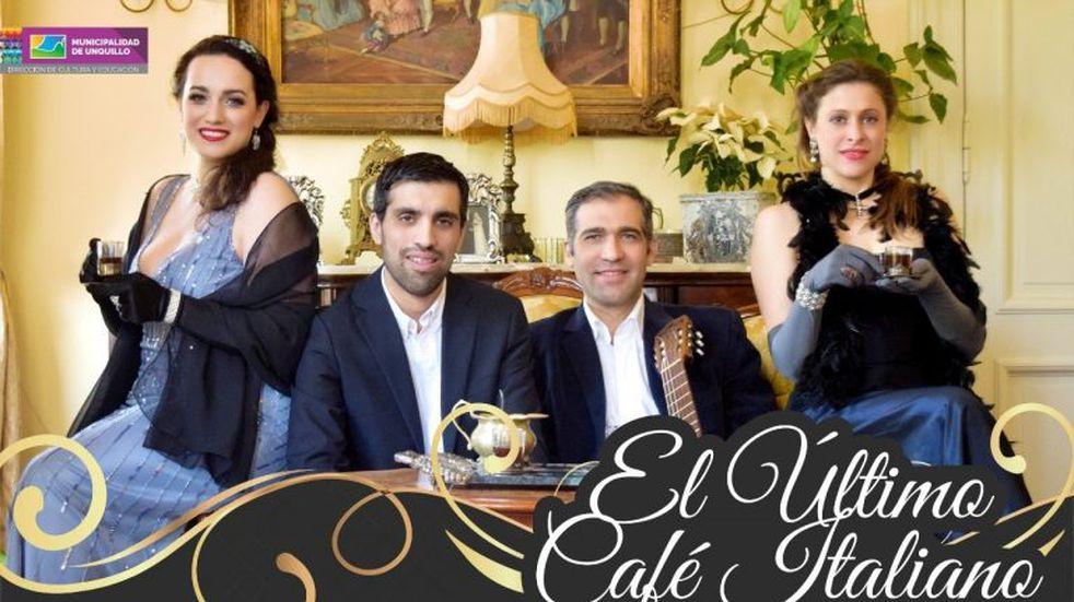 """Espectáculo musical """"El Último Café Italiano"""" se presentará en Unquillo"""
