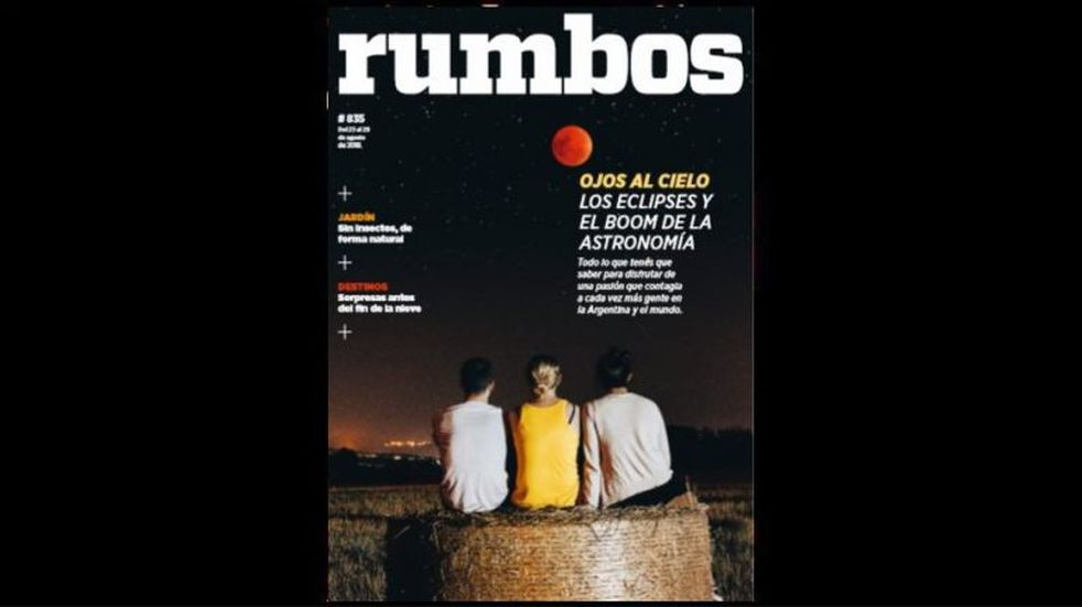 Esta semana en Rumbos #835: los eclipses y el boom de la astronomía con los ojos en la Argentina