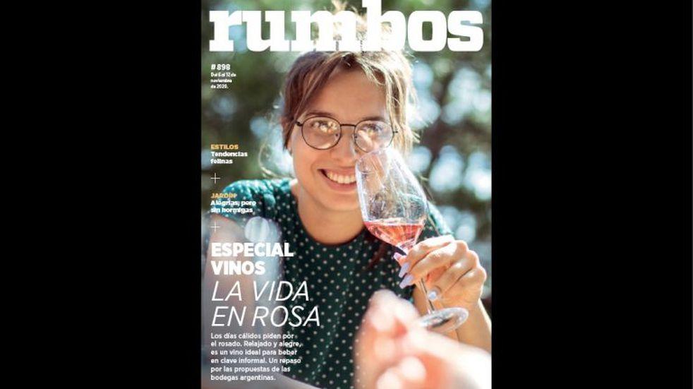 Esta semana en Rumbos #898: las mejores propuestas de vinos rosados argentinos